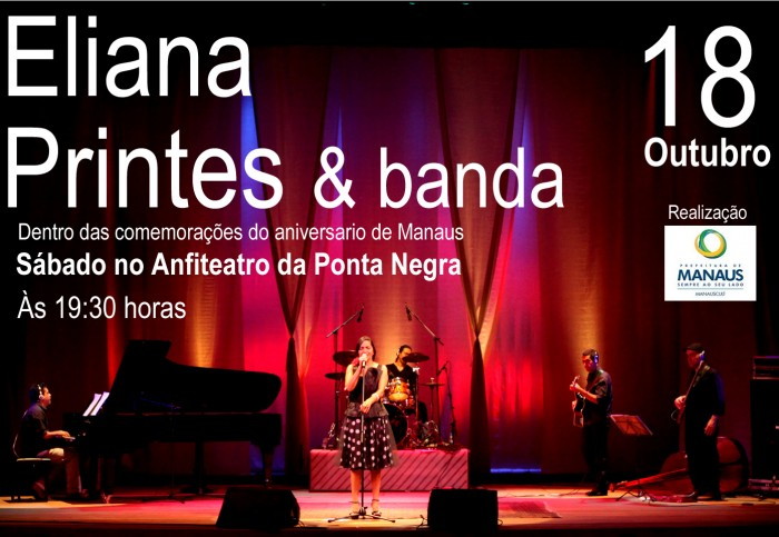 ElianaPrintes e banda_Aniversario de Manaus